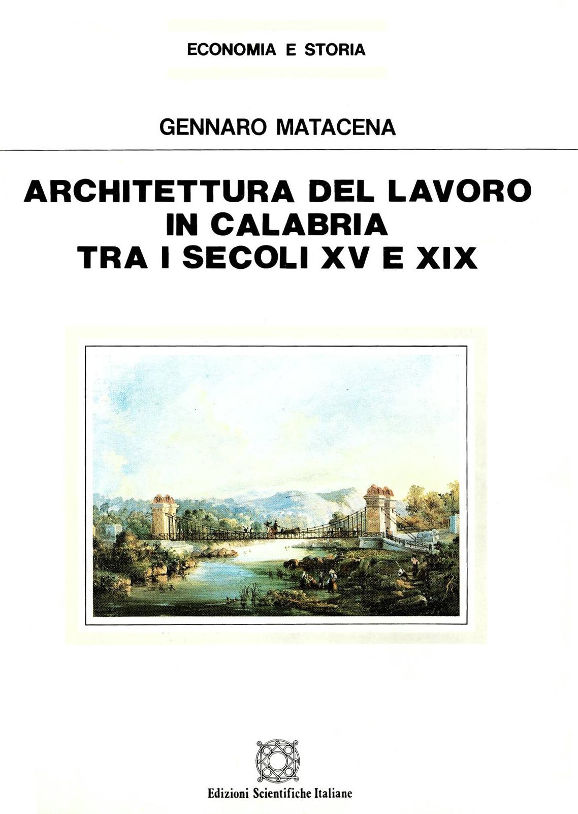 Architettura del lavoro in Calabria tra i secoli XV e XIX